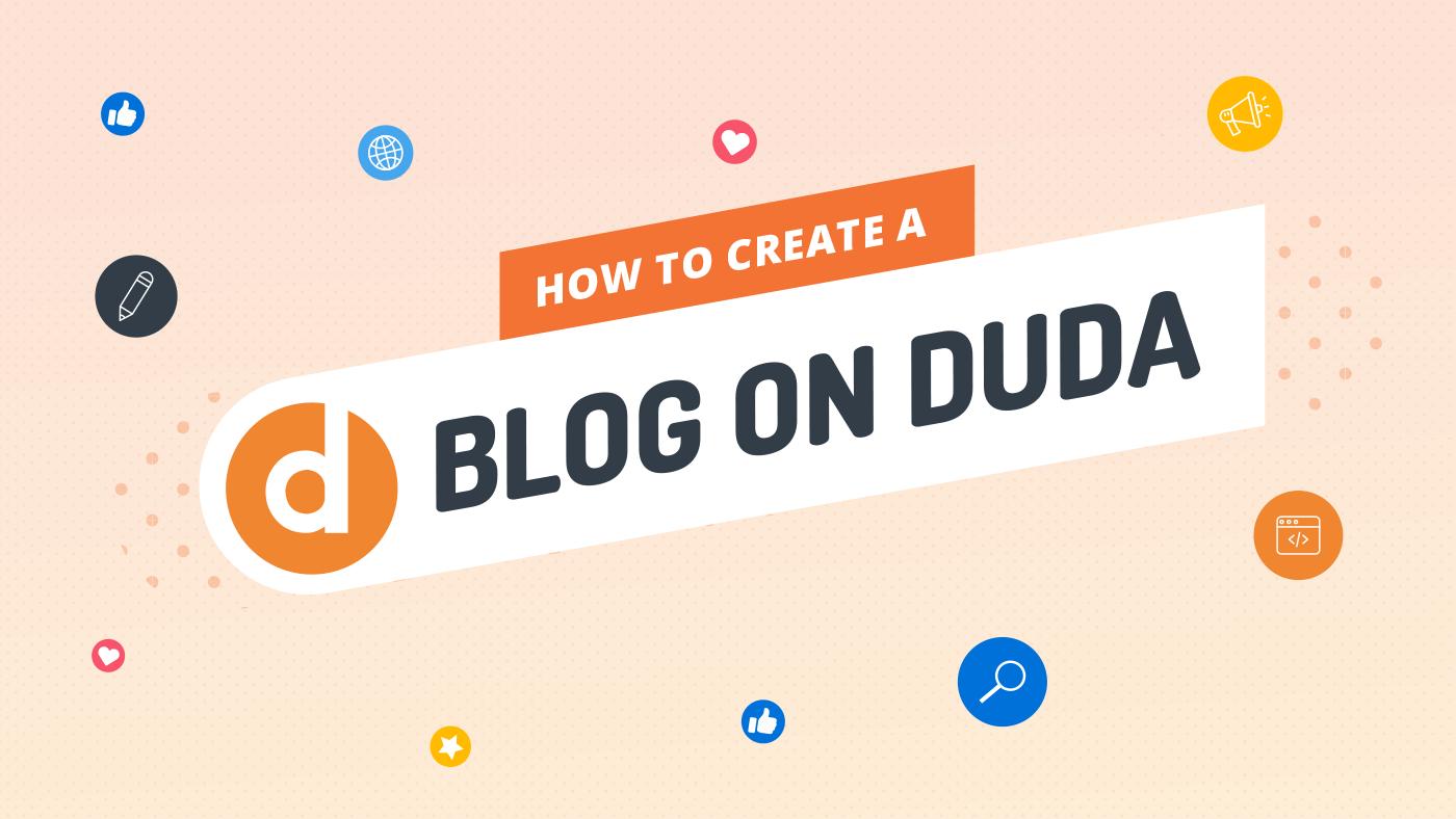 How to Create a Blog on Duda