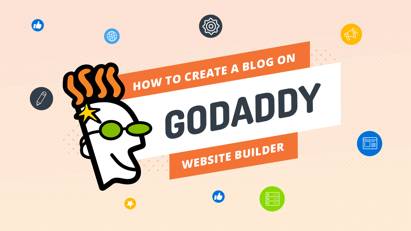 How to create a blog on GoDaddy website builder the easy way