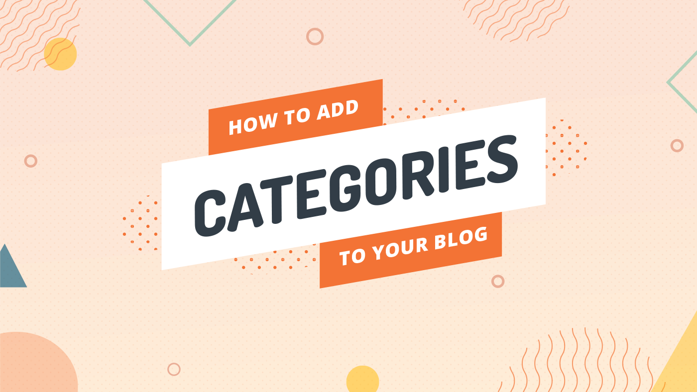 How to add categories to your blog