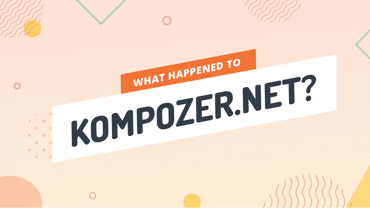 What Happened to KompoZer.net?