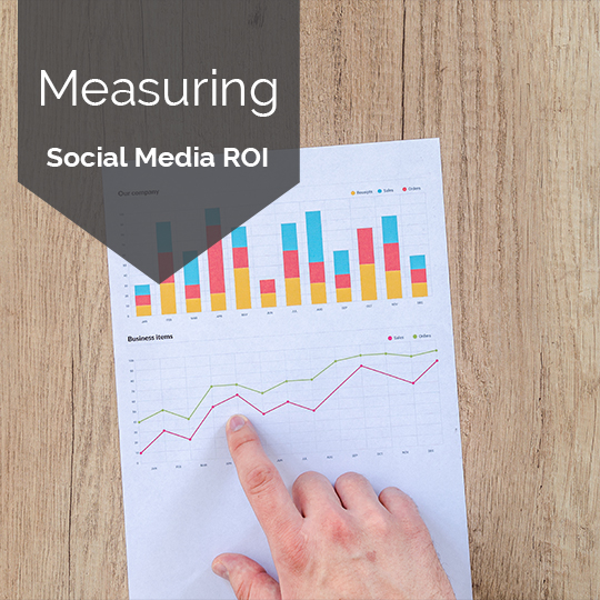 How and Why to Measure Social Media ROI