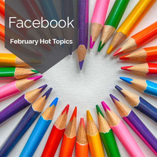 The Hottest Topics on Facebook and Instagram in February, 2018 [INFOGRAPHIC]