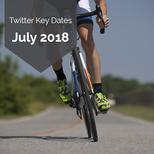 Key Dates for Marketing on Twitter in July 2018