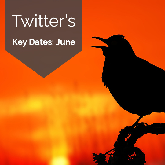 Twitter Reveals Key Dates to Note In June