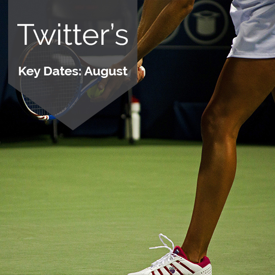 Key Dates for Marketing on Twitter in August