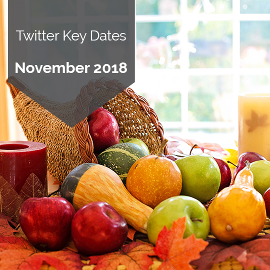 Key Dates for Marketing on Twitter in November 2018