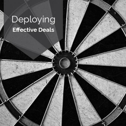 Deploying & Leveraging Deals
