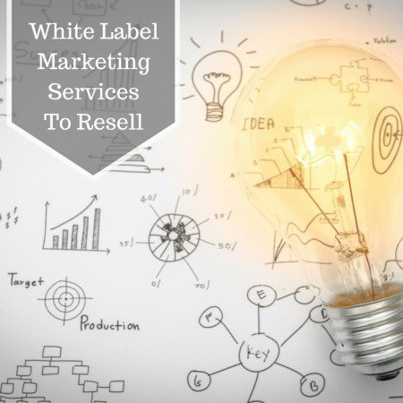 White Label Marketing Services to Resell & Make Money