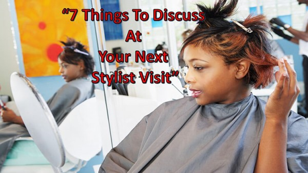 7 Things To Discuss At Your Next Salon Visit