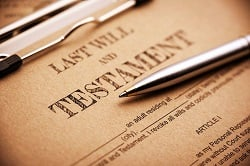 Why Do I Need a Last Will and Testament?