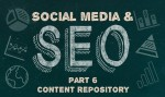 Create a Content Repository - Social Media & SEO: Part Six