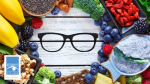 The Best Foods for Eye Health - Start Your New Year Off Right