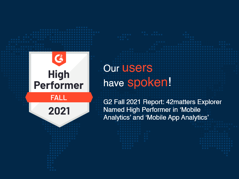 G2 Fall 2021 Report: 42matters Explorer Named High Performer in 'Mobile Analytics' and 'Mobile App Analytics'