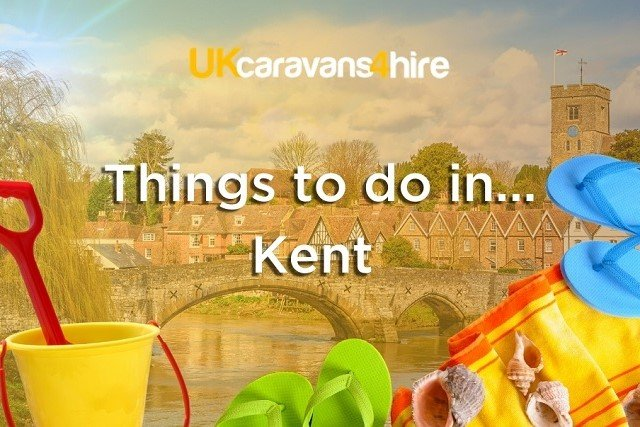 Things to do in Kent