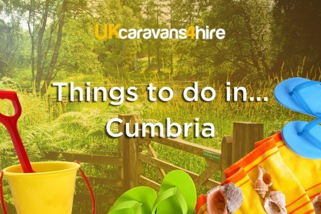 Things to do in Cumbria