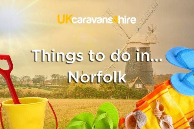Things to do in Norfolk