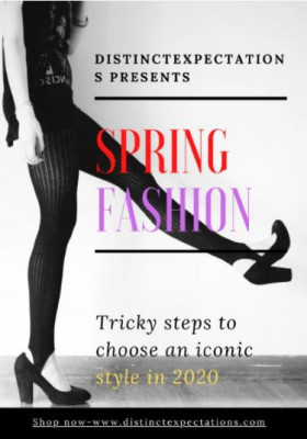 Develop your signature style with Spring Fashions