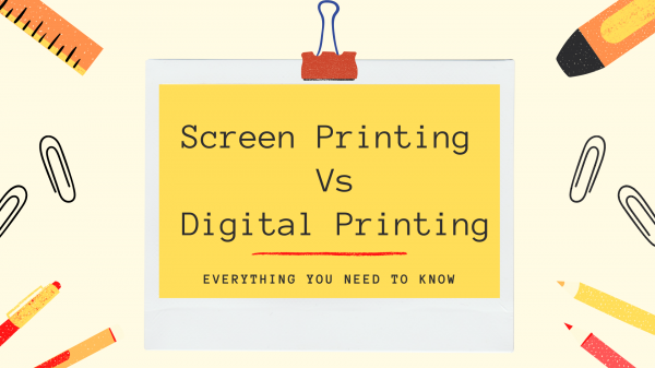 Screen Printing vs. Digital Printing: Everything You Need to Know