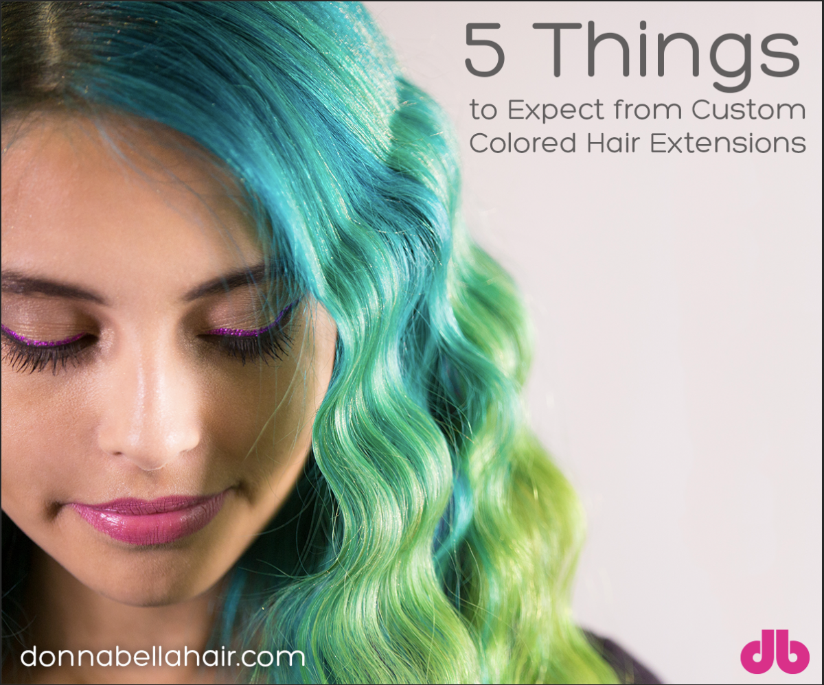 5 Things to Expect from Custom Colored Hair Extensions