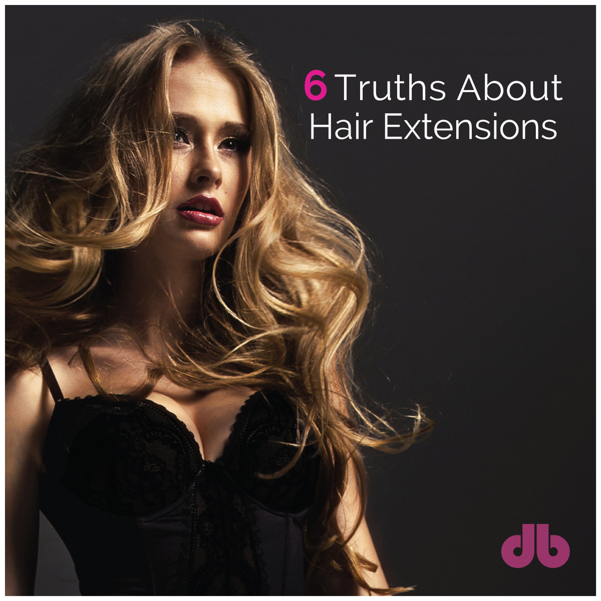 Real Talk: 6 Truths About Hair Extensions