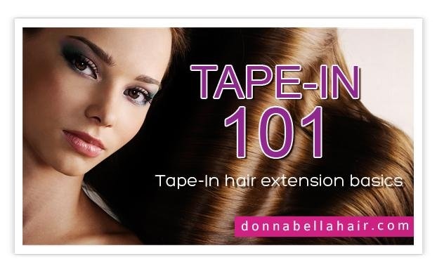 Hair Extensions 101: Tape-In Hair Extension Basics