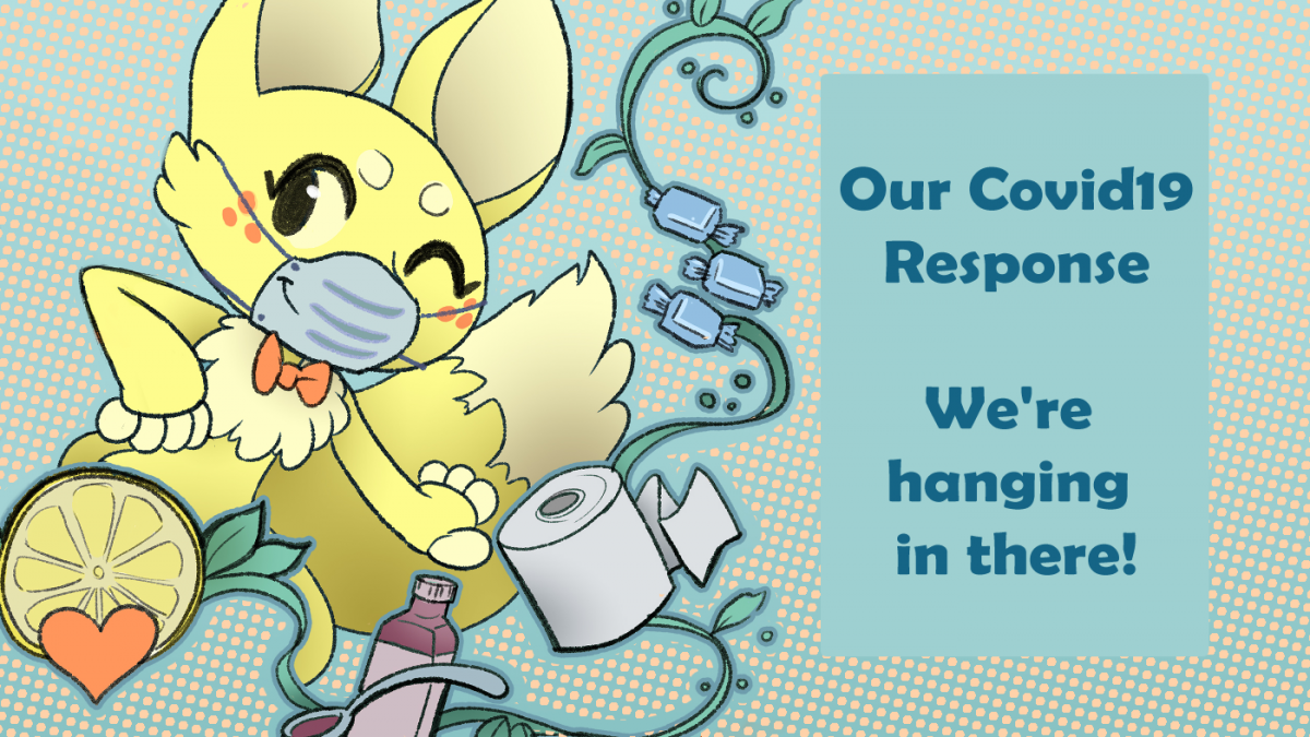 Our Covid19 Response - we're hanging in there!