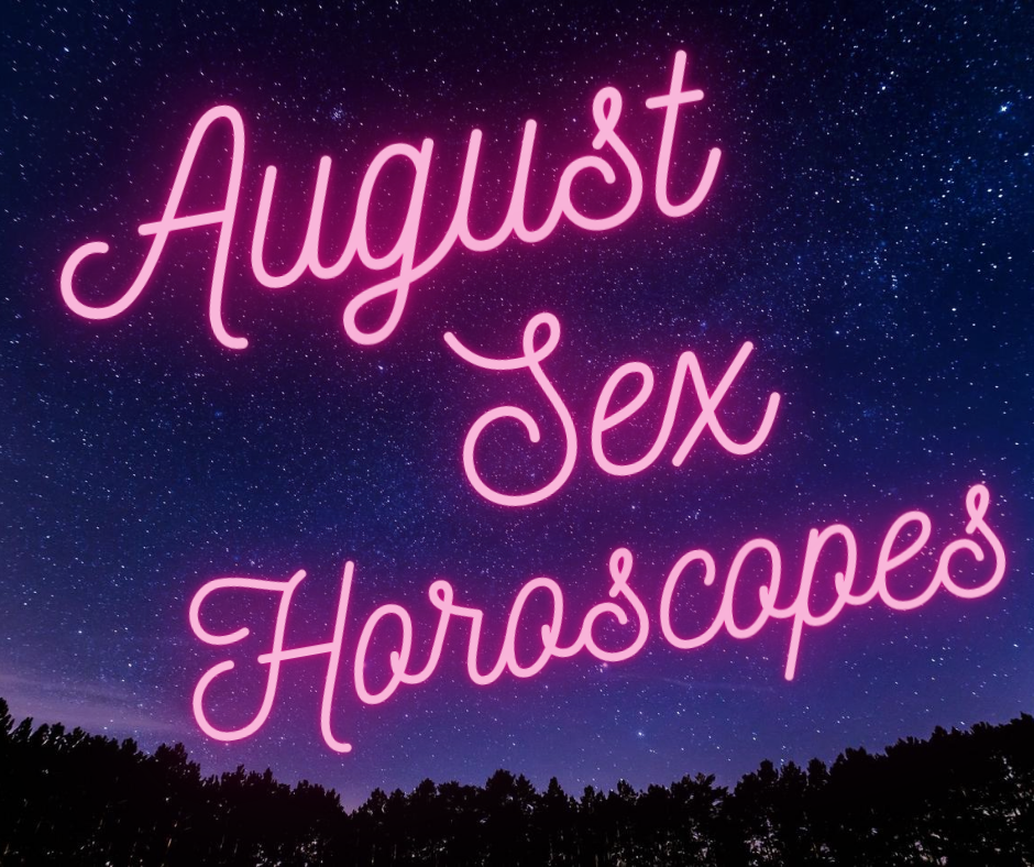 August Sex Horoscopes
