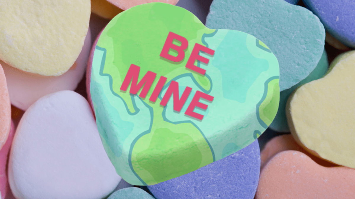 4 Simple Ways to Make the Earth Your Valentine