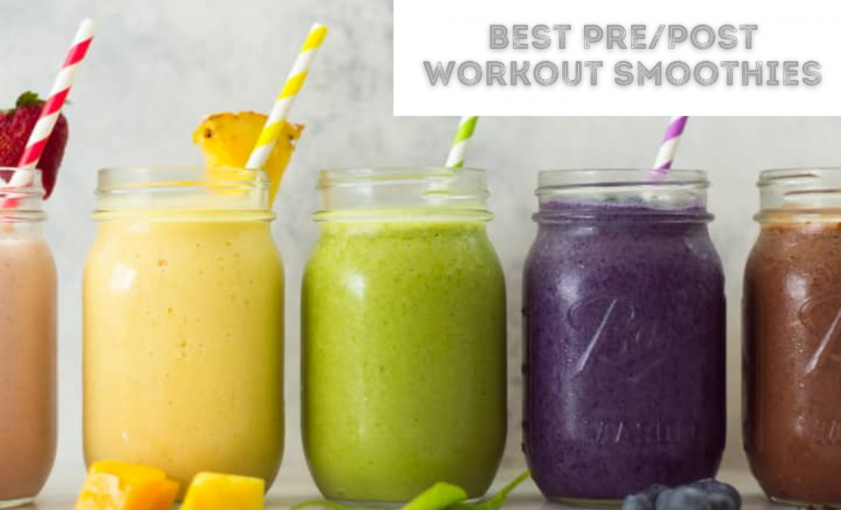 Best Pre & Post Workout Smoothies