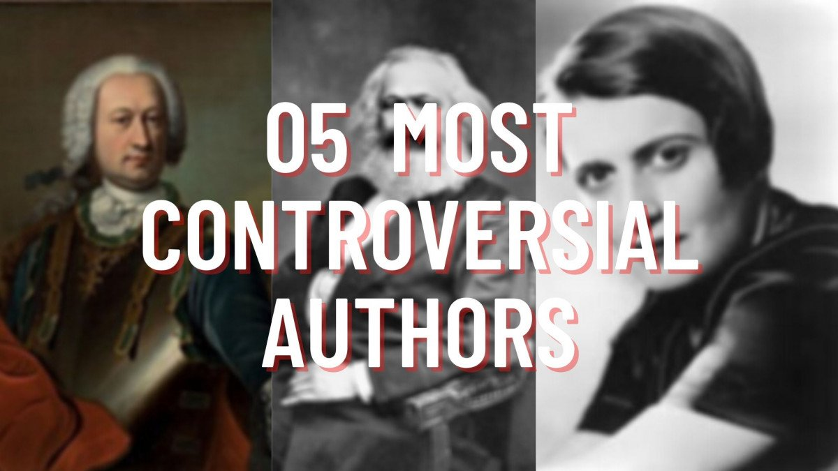 5 Most Controversial Authors Of All Time