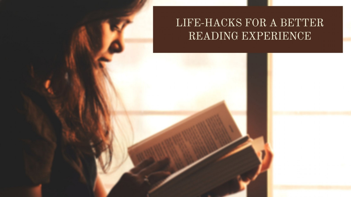 Life-hacks for a Better Reading Experience
