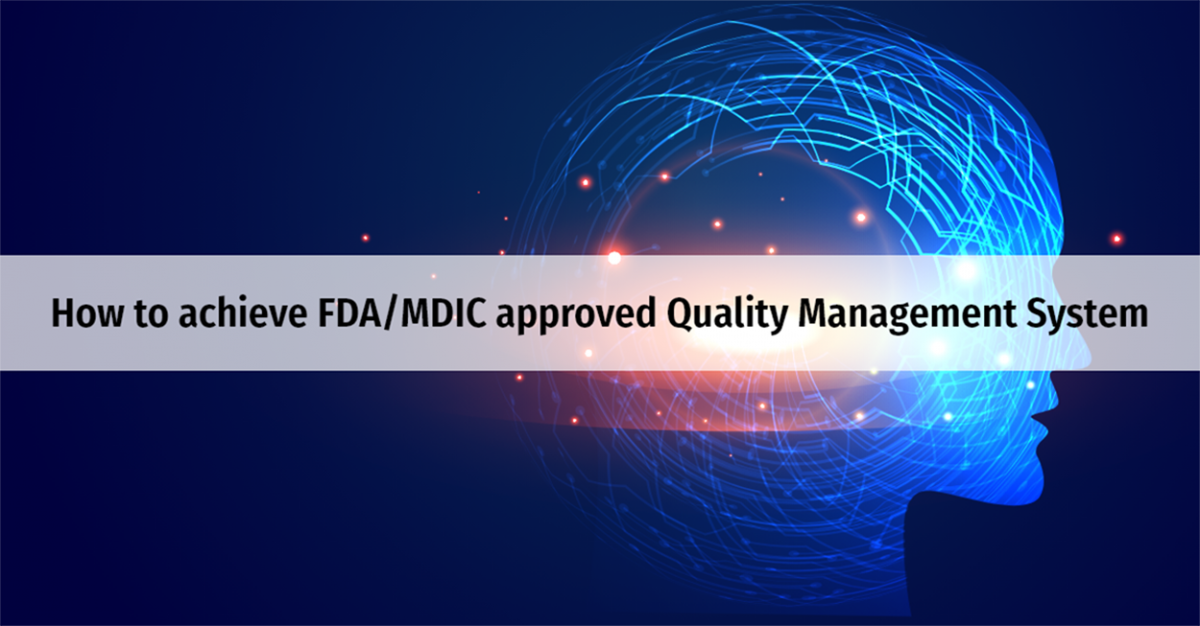 step-by-step-approach-to-achieve-an-fdamdic-approved-quality-management-system