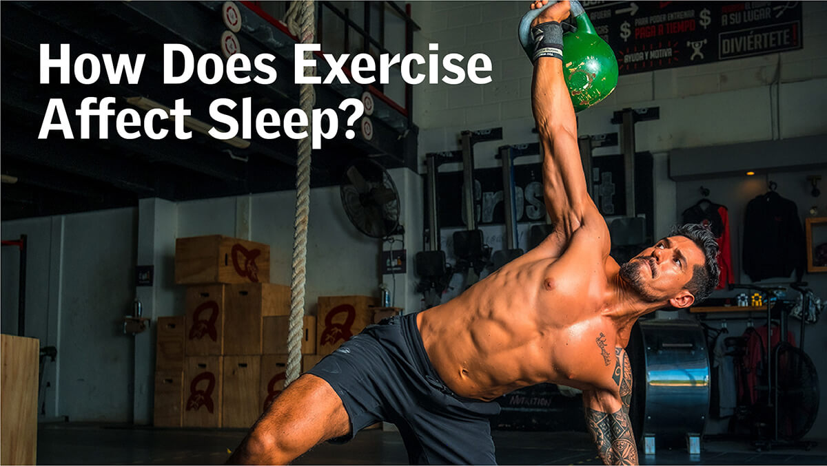 How Does Exercise Affect Sleep?
