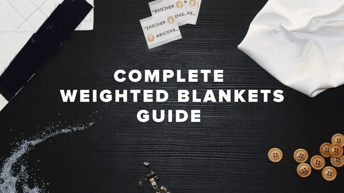 Weighted Blankets - The Most Comprehensive Guide