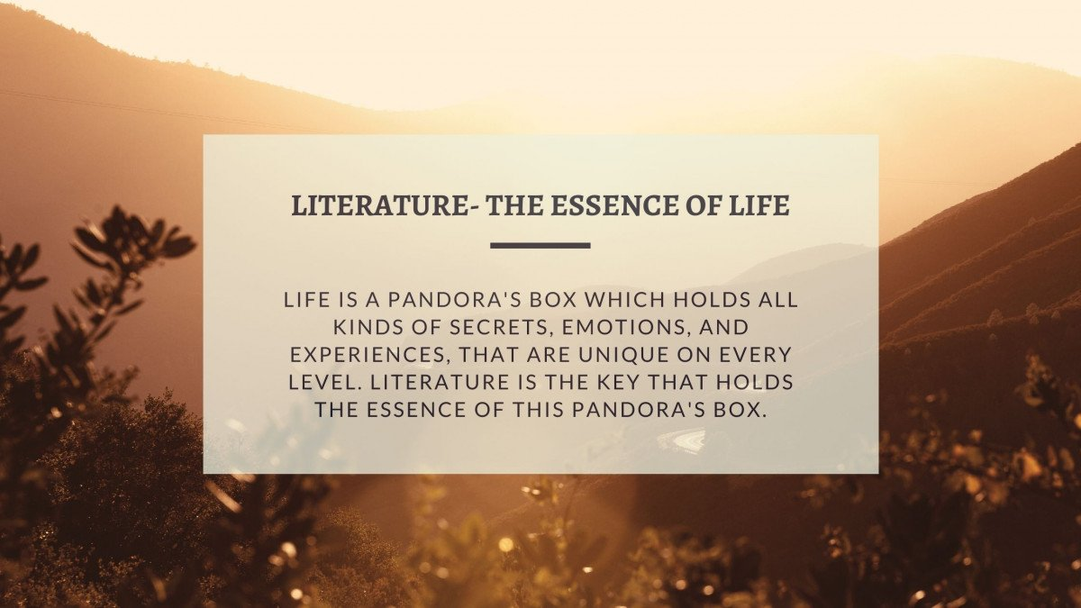 Literature- The Essence Of Life