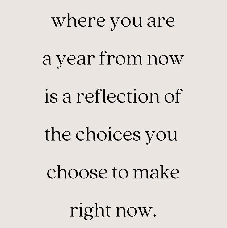 Whatever you are not changing..... you are choosing