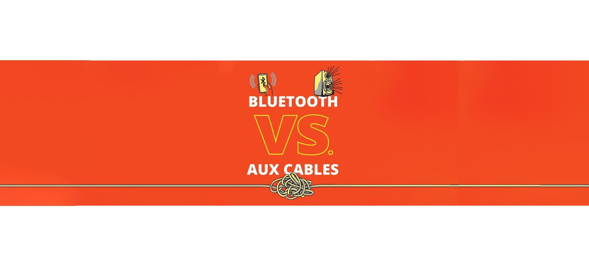Bluetooth Vs AUX Cables - Which one is better?