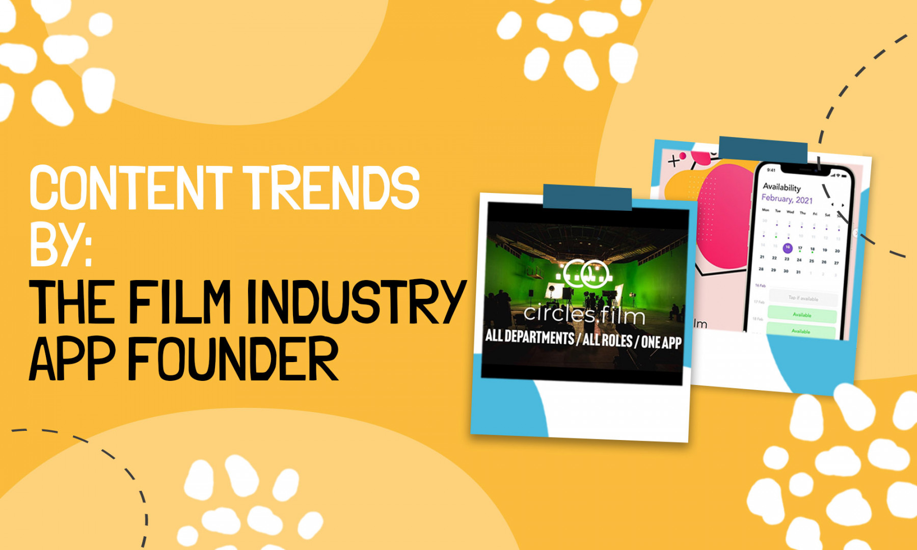 Content Trends by : The Film Industry App Founder