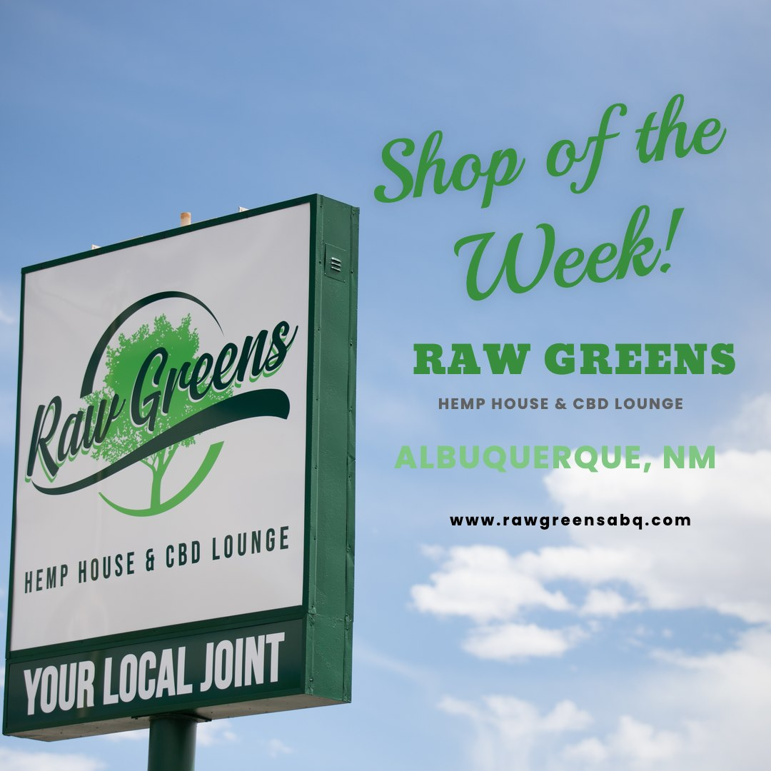 Shop Highlight: Raw Greens Hemp House & CBD Lounge