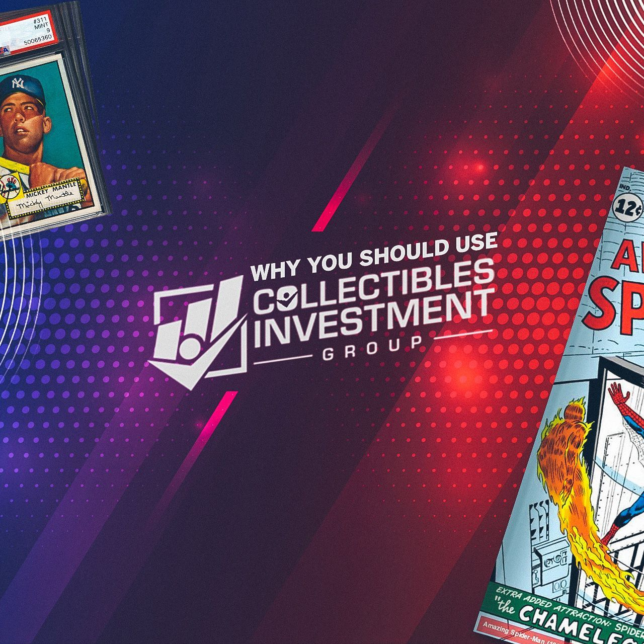 Why You Should Trust Collectibles Investment Group to Appraise Your Comic Book Collection