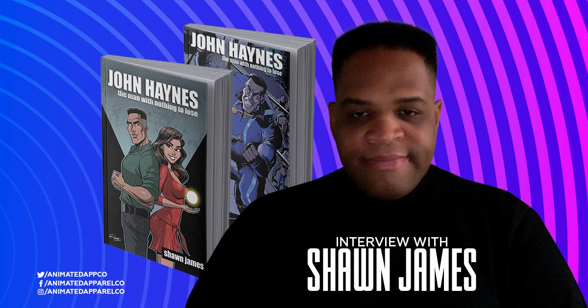 Shawn James' interview for Animated Apparel Company