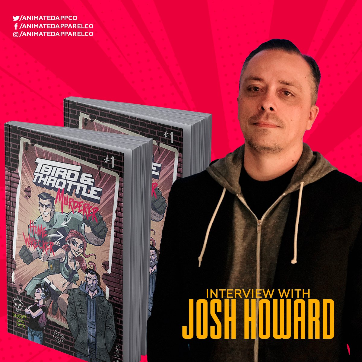 Josh Howard's interview with Animated Apparel Company