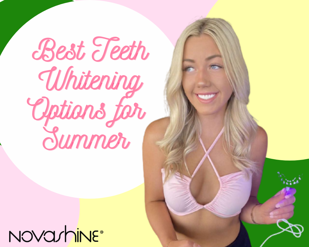 Best Teeth Whitening Options for Summer