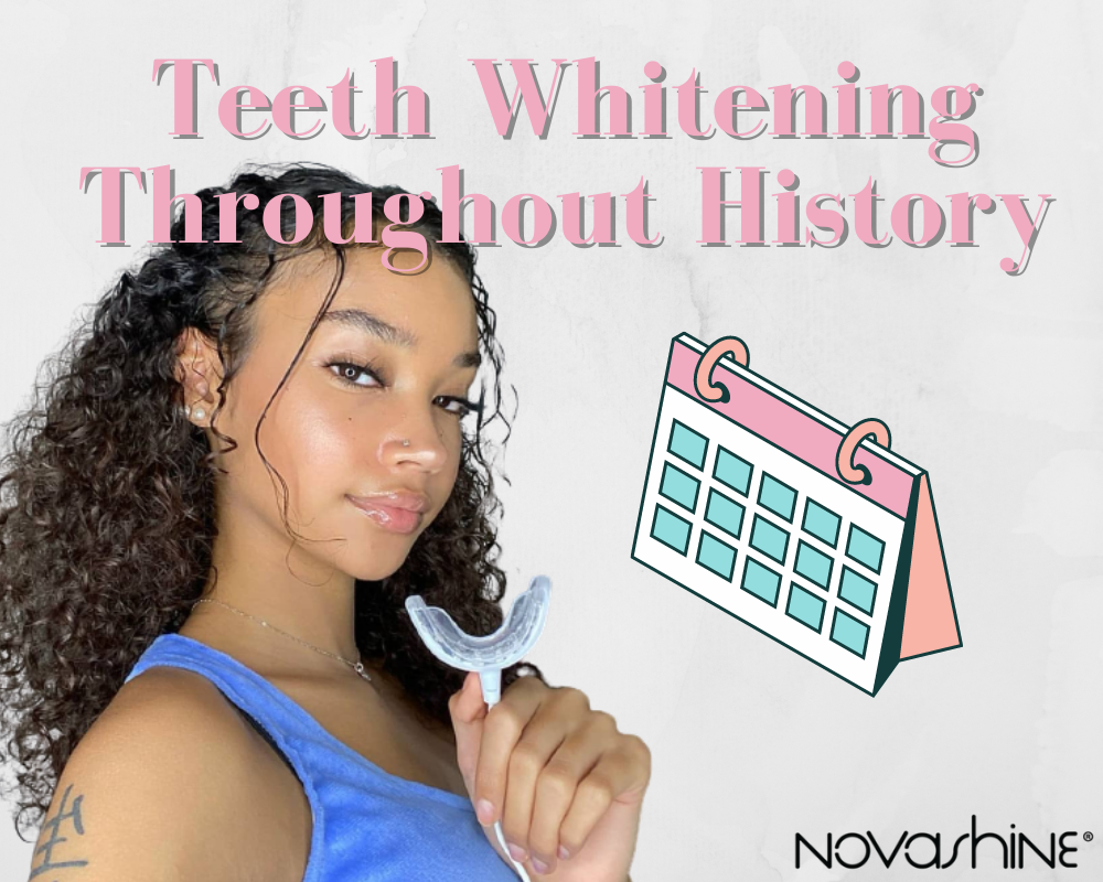 Teeth Whitening Throughout History