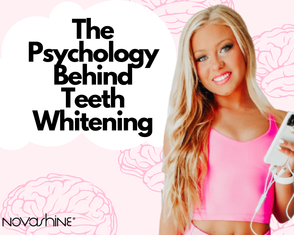 The Psychology Behind Teeth Whitening