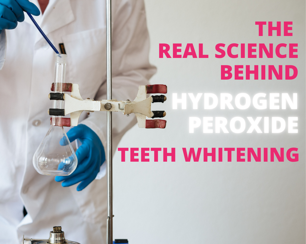 The Real Science Behind Hydrogen Peroxide Teeth Whitening