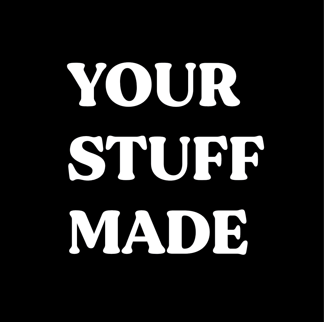 How YourStuffMade.com started
