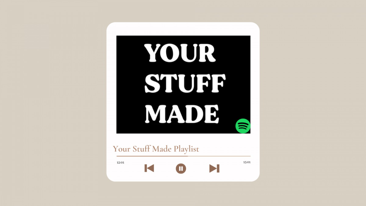 Your Stuff Made Spotify Playlists