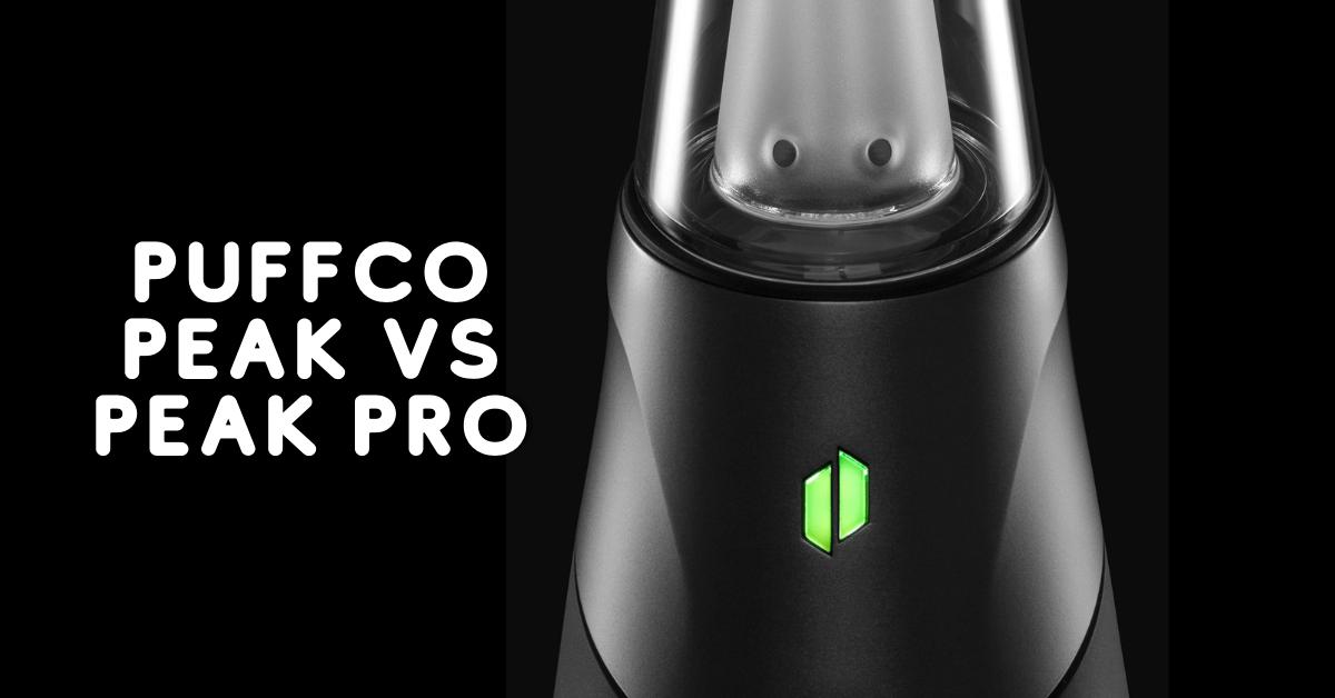 Puffco Peak vs. Peak Pro: Battle of the Best