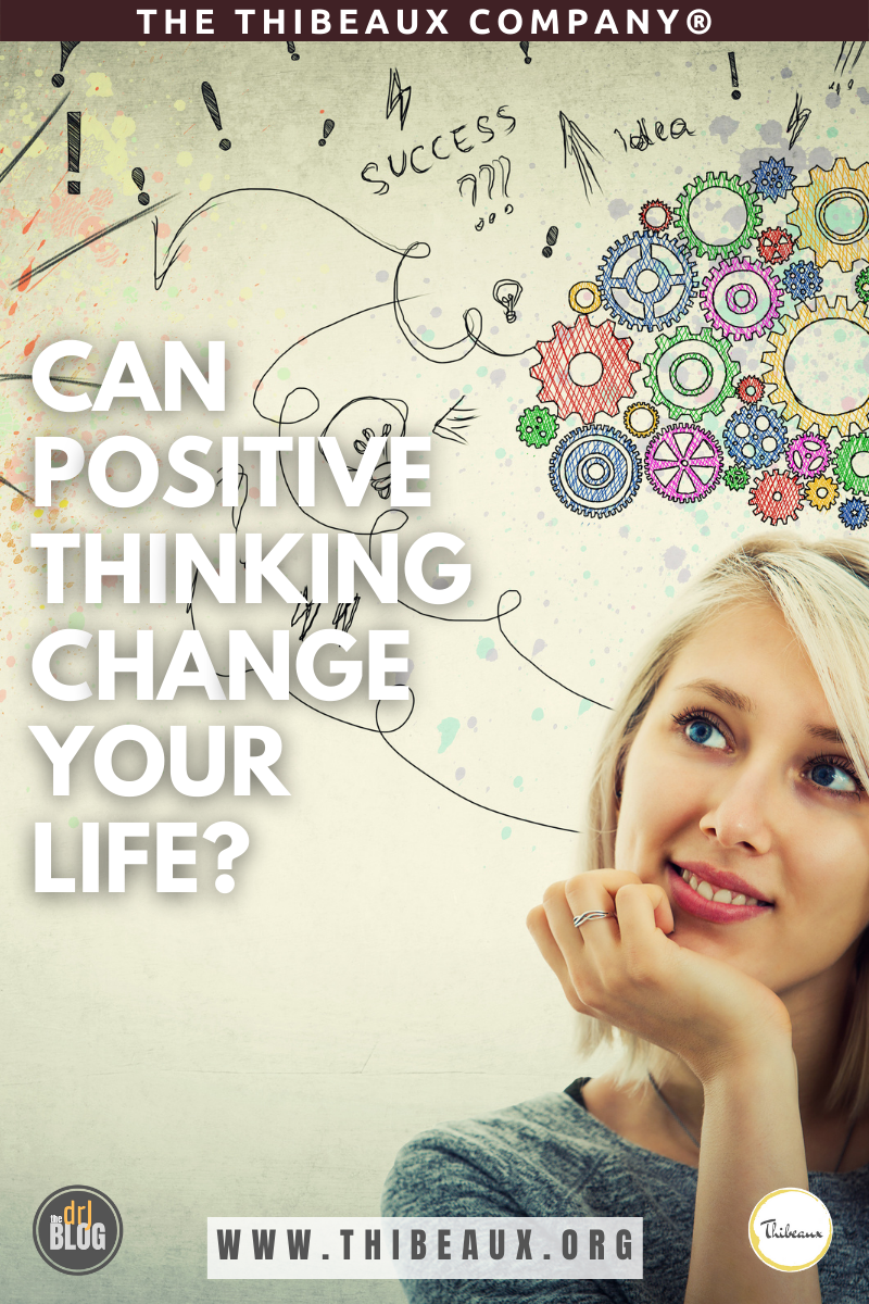 Can Positive Thinking Change Your Life?